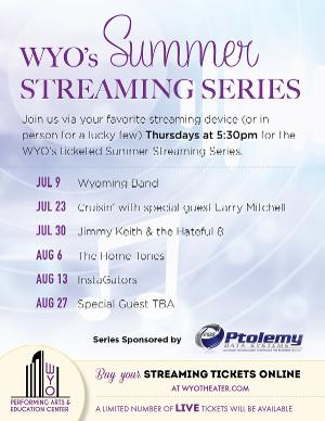 WYO to Host Summer Streaming Series