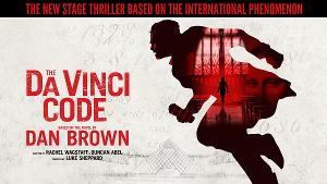 THE DA VINCI CODE Will Make its World Premiere On Stage With a UK Tour in 2021