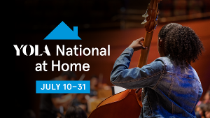 The Los Angeles Philharmonic Presents YOLA NATIONAL AT HOME