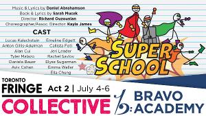 SUPER SCHOOL! A New Musical Announced At The Toronto Fringe Collective