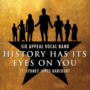 VIDEO: Sydney James Harcourt Joins Joins Six Appeal for A Cappella HAMILTON Cover