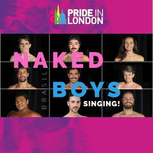 Elenco Do Musical NAKED BOYS SINGING! Brasil Participa Da Parada LGBTQIA+ De Londres