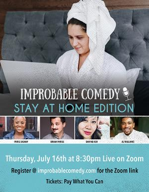 Paris Sashay, Brian Parise, Davine Ker and Al Williams Join This Week's Improbable Comedy: Stay At Home Edition