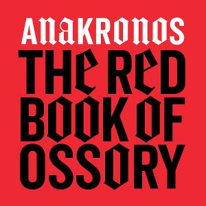 """Heresy Records Announces Release of """"The Red Book Of Ossory"""" By Anakronos"""