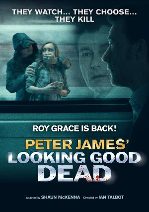 LOOKING GOOD DEAD Will Make its Stage Premiere on a UK Tour in March 2021