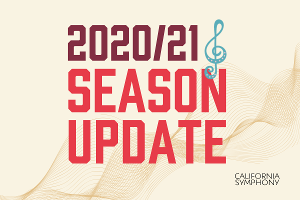 California Symphony Announces Updated Fall 2020 Programming