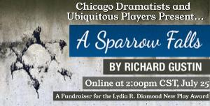 Chicago Dramatists Announces Online Reading Of A SPARROW FALLS By Richard Gustin