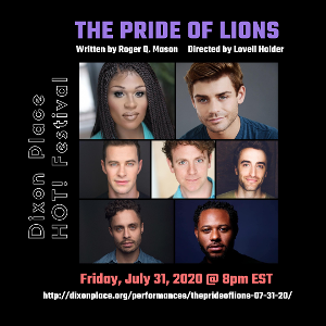 Miss Peppermint, Garrett Clayton, Sam Gravitte, and More Star In Virtual Performance Of Roger Q. Mason's THE PRIDE OF LIONS