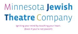 Minnesota Jewish Theatre Company Announces2020-2021 Season –Theater Six Feet Apart!
