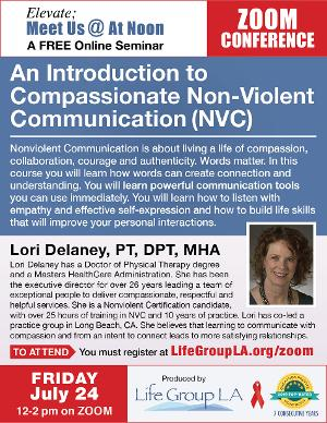 The Life Group LA Presents Discussion Covid-19 & HIV: An Introduction To Compassionate Non-Violent Communication