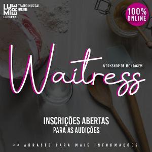 Instituto Lumiere Promove Workshop Online De 'Waitress'