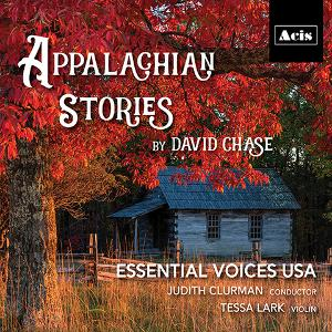 Four Folk Songs Out Now Arranged By David Chase, WithViolinist Tessa Lark And Essential Voices USA