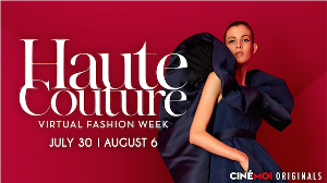 The Cinémoi Exclusive Presents of Haute Couture Fashion Week Fall/Winter 20/21