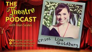 The Theatre Podcast Welcomes Press Agent Lisa Goldberg