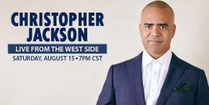 CHRISTOPHER JACKSON: LIVE FROM THE WEST SIDE Announced at Segerstrom