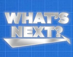 New Live Streaming Show WHAT'S NEXT? Asks What's Next For the Entertainment Industry