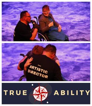 Kelly Vincent and Alirio Zavarce Create Disability-Led Theatre: True Ability