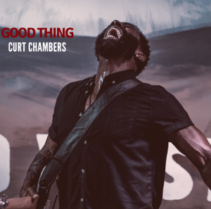 Curt Chambers' 'Good Thing' Is The Perfect Summer Song To Lift Your Spirits