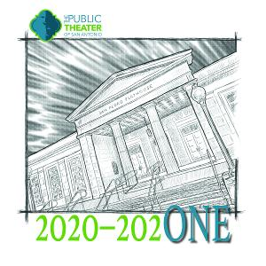 The Public Theater of San Antonio Announces 2020-202ONE Season Announcement
