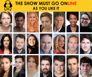 The Show Must Go Online Announce Full Cast For Livestreamed Reading Of  AS YOU LIKE IT