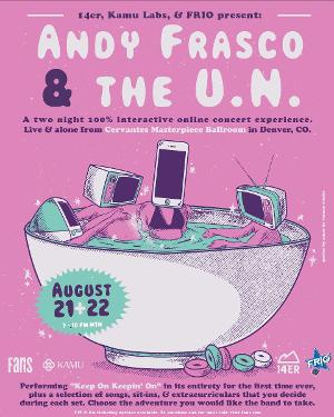 Andy Frasco and the U.N. Announces Two Night Interactive Online Concert Experience