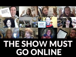 Dallas Children's Theater's THE SHOW MUST GO ONLINE Now Available To Stream