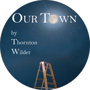 Musical Theatre of Anthem Presents OUR TOWN