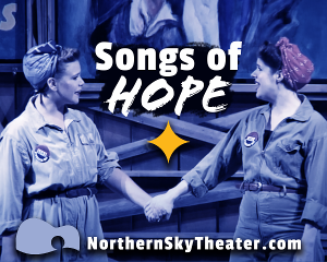 Northern Sky Theater Offers Virtual SONGS OF HOPE Concert