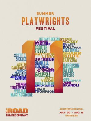 Road Theatre Company Presents Encore Stream Of Its Entire Summer Playwrights Festival