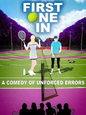 Tennis Comedy FIRST ONE IN Available on Amazon Prime Video September 8