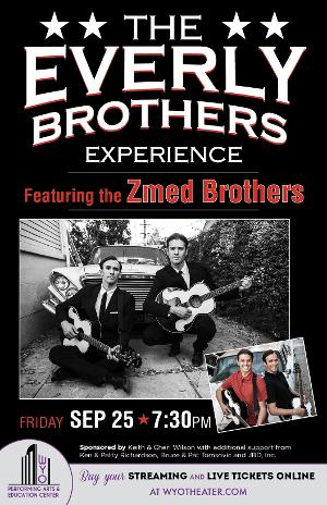 THE EVERLY BROTHERS EXPERIENCE Rocks the WYO