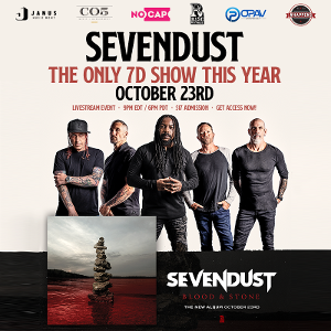 SEVENDUST: LIVE IN YOUR LIVING ROOM Announced October 23