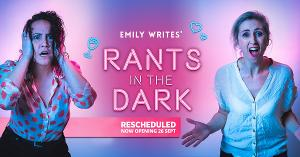 RANTS IN THE DARK Comes to The Court Theatre