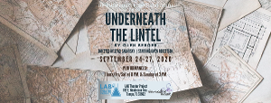 Lab Theater Project and Innovocative Theatre Co-Present UNDERNEATH THE LINTEL By Glen Berger