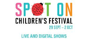 Riverside Theatres Presents Spot On Children's Festival 2020