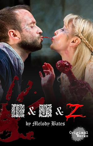 ROMEO & JULIET Verse Zombie Comedy By Melody Bates Published