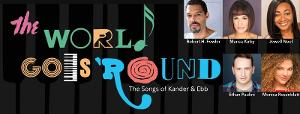 Weathervane Opens Kander & Ebb Musical Revue THE WORLD GOES 'ROUND