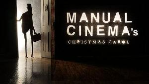 Manual Cinema To Premiere MANUAL CINEMA'S CHRISTMAS CAROL