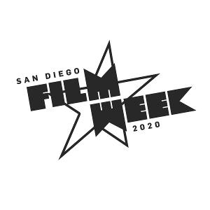 SAN DIEGO FILM WEEK to Screen at 2020 Reimagined San Diego International Film Festival