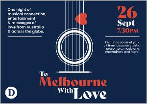 Stars Sing For Locked-Down Melbourne With 'To Melbourne...With Love!'