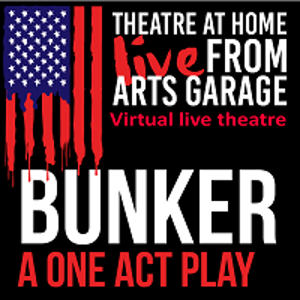 Arts Garage in Delray Beach Resurrects Live Local Theatre With BUNKER On October 24