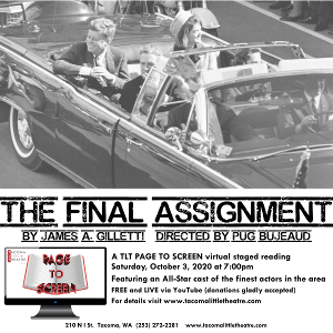 Tacoma Little Theatre Presents THE FINAL ASSIGNMENT
