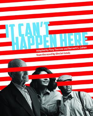 New Radio Adaptation Of IT CAN'T HAPPEN HERE toStream For Free in October