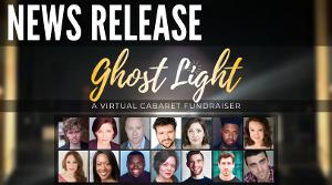Cleveland's Classic Company Announces GHOST LIGHT – A VIRTUAL CABARET FUNDRAISER