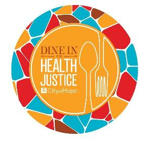 City Of Hope Announces Inaugural Dine In For Health Justice