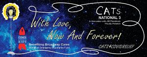 National Touring Company Of CATS Reunites For 'With Love, Now And Forever: CATS4COVIDRELIEF'