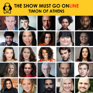 The Show Must Go Online Announce Full Cast For Livestreamed Reading Of TIMON OF ATHENS