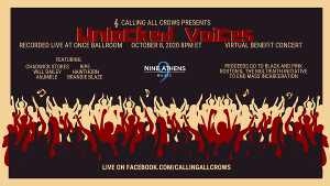 Calling All Crows Presents Second Unlocked Voices Livestream Fundraiser, October 8