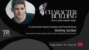 Theatre Raleigh Announces CHARACTER BUILDING With Jeremy Jordan and  Ariana DeBose