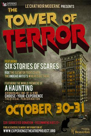 Experience Theatre Project Presents The TOWER OF TERROR